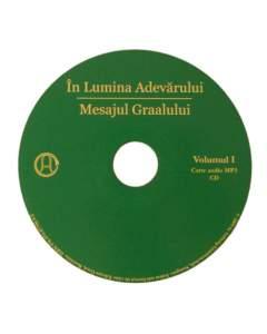 În Lumina Adevărului – Mesajul Graalului, volumul 1 (CD Audio MP3)
