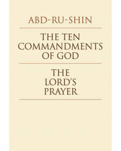 The Ten Commandments of God - The Lord's Prayer (eBook)
