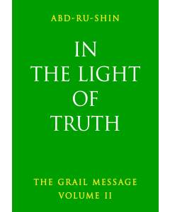 In the Light of Truth – The Grail Message, Volume 2 (eBook)