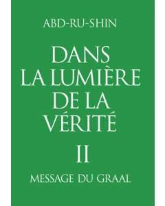 Dans la Lumière de la Vérité; Tome 2 (eBook)