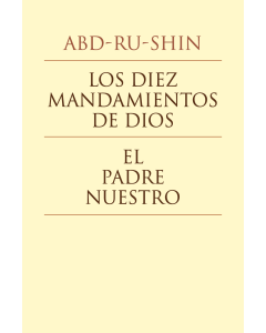 Los Diez Mandamientos de Dios y El Padrenuestro