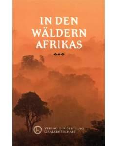 In den Wäldern Afrikas
