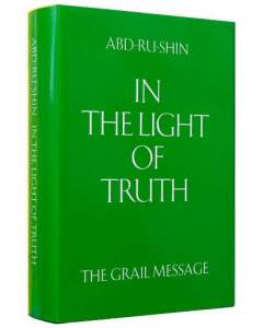 In the Light of Truth – The Grail Message, 3 Volume Composite Edition (Linen bound)