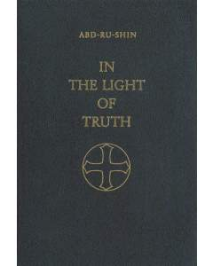 In the Light of Truth – The Grail Message, 3 Volume Composite Edition (Leatherbound)