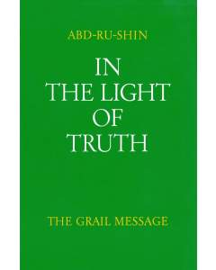 In the Light of Truth – The Grail Message, Volume 3 (Paperback)