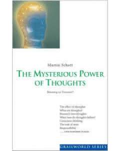 The Mysterious Power of Thoughts
