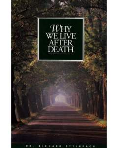 Why We Live After Death
