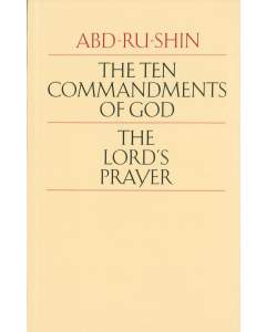 The Ten Commandments of God - The Lord's Prayer