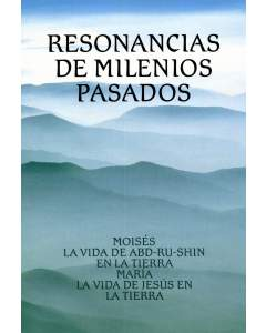 Resonancias de Milenios Pasados