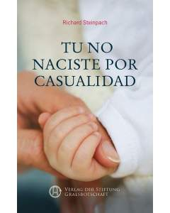 Tu no naciste por casualidad (eBook)