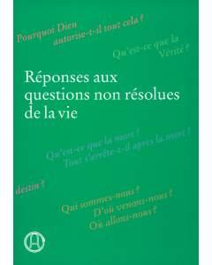 Antworten auf ungelöste Fragen des Lebens, Französisch