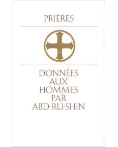 Prières données aux hommes par Abd-ru-shin