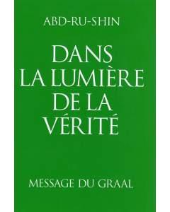 Dans la Lumière de la Vérité – Message du Graal, Tome 3 (relié)