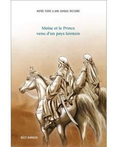 Moïse et le Prince venu d'un pays lointain