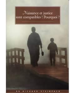 Naissance et justice sont compatibles ! Pourquoi ?