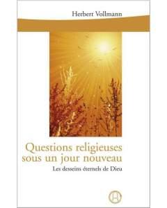 Questions religieuses sous un jour nouveau