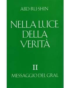 Nella Luce della Verità – Messaggio del Gral, Volume 2 (eBook)