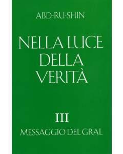 Nella Luce della Verità – Messaggio del Gral, Volume 3 (eBook)