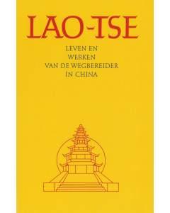 Lao-Tse – Leven en werken van de wegbereider in China