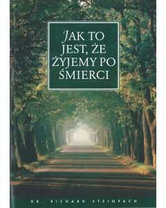 Wieso wir nach dem Tod leben, Polnisch