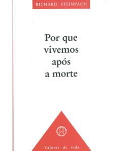Wieso wir nach dem Tode leben, Portugiesisch