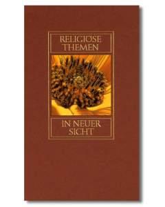 Religiöse Themen in neuer Sicht