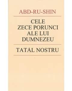 Cele Zece Porunci ale lui Dumnezeu şi Tatăl  Nostru