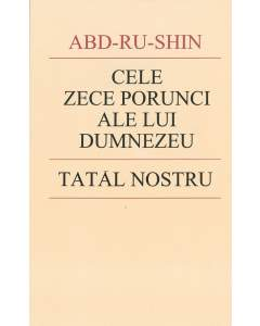 Cele Zece Porunci ale lui Dumnezeu şi Tatăl  Nostru (ebook)