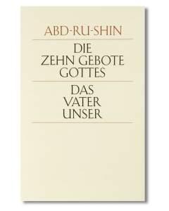Die Zehn Gebote Gottes und das Vaterunser (E-Book)